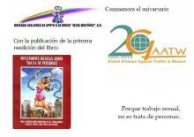 Vivan las mujeres y hombres de la GAATW y su lucha plural contra la trata de personas.